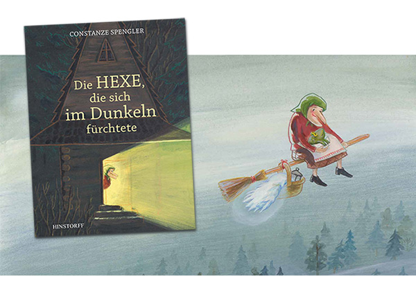 """""""Die Hexe, die sich im Dunkeln fürchtete"""", Hinstorff 2013"""